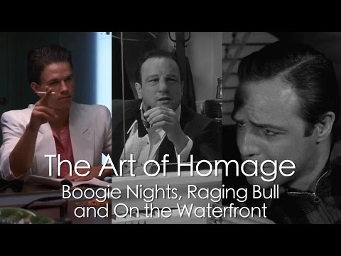 The Art of Homage: Boogie Nights, Raging Bull and On the Waterfront