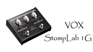 vOX StompLab 1G - Обзор гитарного процессора