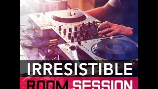 Irresistible Room | Session 010 Mixed by Gabriel Rocha aka DJ PP