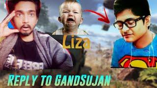 Reply To GandSujan || Asian Gaming And Tech || Rip Liza || Nepali honi
