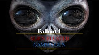 Fallout 4. Бластер Чужих. Гамма-пушка. Внеземной пистолет.