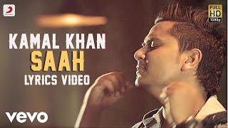 Kamal Khan - Saah | Raanjheya Ve | Lyric Video