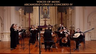 Arcangelo Corelli: Concerto in D Major Op. 6 No. 4, complete. Voices of Music; original instruments