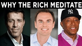 Why The Richest People In the World Meditate