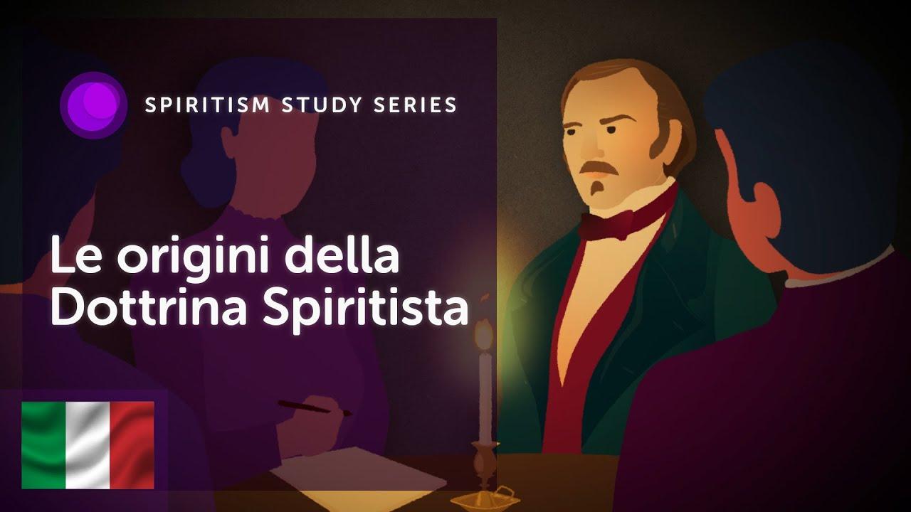 #2 - Le origini della Dottrina Spiritista