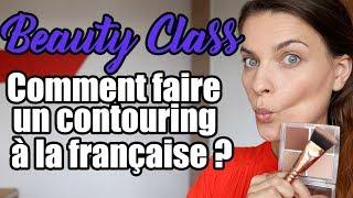 Beauty class : comment faire un contouring à la française