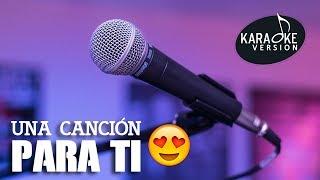 Una Canción Para Ti - Miguel Angel (Karaoke vers) Instrumental 🎤