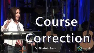 Course Correction - Dr. Elizabeth Enns
