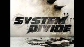 03 System divide - Sealed shut (The Collapse)
