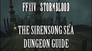 FFXIV Stormblood: The Sirensong Sea Dungeon Guide