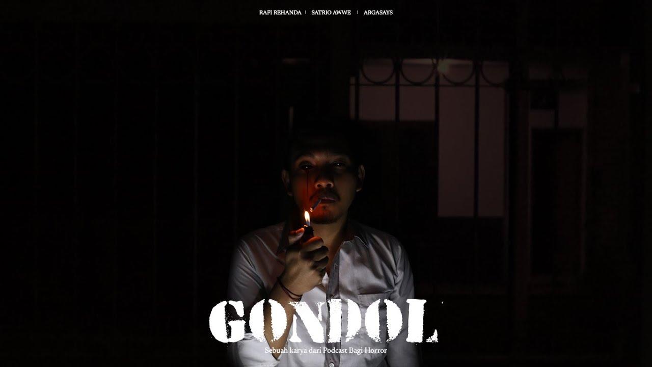 FILM PENDEK HOROR   GONDOL
