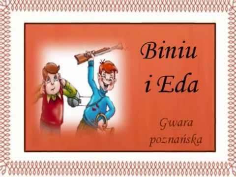 Biniu I Eda Paweł I Gaweł Gwara Poznańskawmv