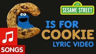 Sesame Street: C is for Cookie | Animated Lyric Video