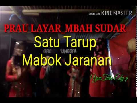 Lagu Prau Layar_Satu Tarup Mabok Jaranan