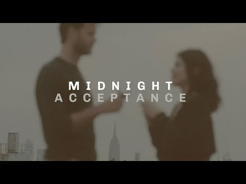 "Acceptance - ""Midnight"" (Video)"