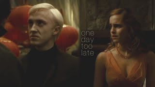 Dramione - One day too late