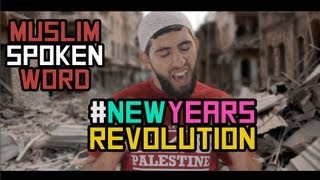NEW YEARS REVOLUTION | MUSLIM SPOKEN WORD | HD