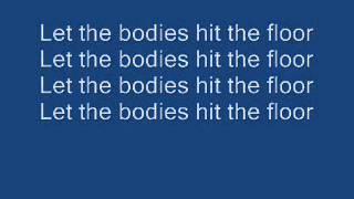 Let The Bodies Hit The Floor (Lyrics).mp3
