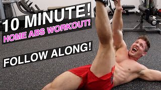 10 Minute Home Ab Workout! (FOLLOW ALONG!)