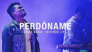 Barak - Perdóname | Video Oficial (Live)