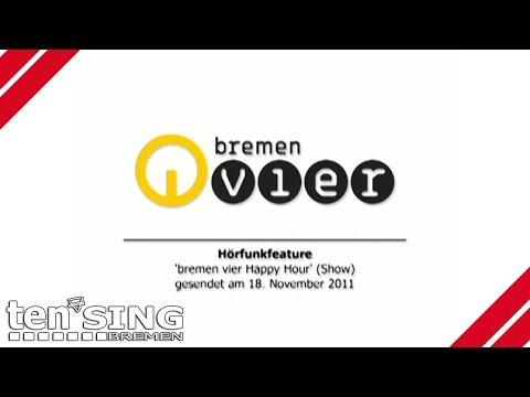 TEN SING Bremen | 'Bremen Vier Happy Hour'-Hörfunkfeature (17./18. November 2011)