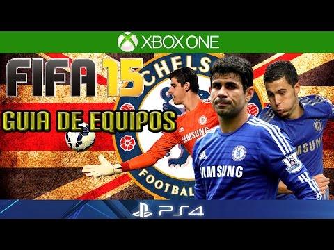 FIFA 15 | COMO JUGAR CON EL CHELSEA | Guía de Equipos | Formación/Jugadores Importantes/Gameplay