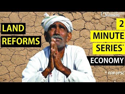 2 Minute Series - Economy - LAND REFORMS