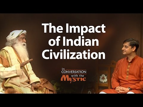The Impact of Indian Civilization - Sanjeev Sanyal with Sadh
