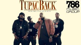MEEK MILL ft RICK ROSS - TUPAC BACK (INSTRUMENTAL - REMIX)