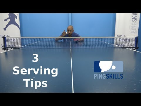 3 Serving Tips | Table Tennis | PingSkills