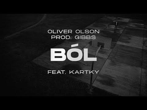 Oliver Olson – Ból ft. Kartky