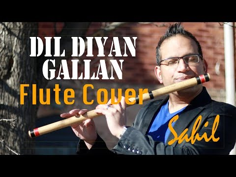 Dil Diyan Gallan Song | Tiger Zinda Hai | (Flute / Bansuri Cover) Instrumental By Sahil Khan