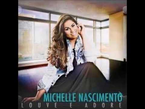 Michelle Nascimento Louve e Adore CD Completo