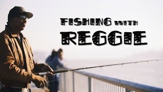 Fishing with Reggie -- Vallejo CA Waterfront, 2013