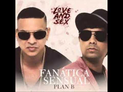 Plan B - Fanatica Sensual ★ EPICENTER ★
