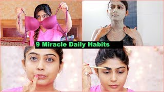 9 Miracle DAILY HABITS You Should Know   Skin Care Tips   Hair Care Tips