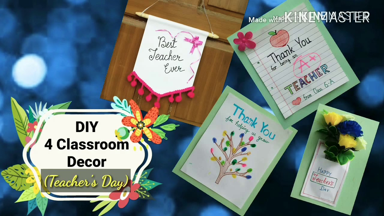 4 Back To School Diys Classroom Decoration Ideas For Teacher S Day