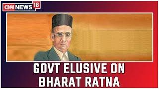 Government Remains Elusive On Bharat Ratna For Savarkar   CNN News18