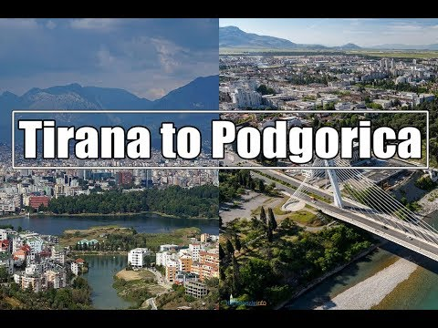 Road Trip: Tirana Albania to Podgorica Montenegro by bus