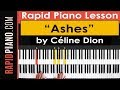 """How To Play """"Ashes"""" (Deadpool 2 Soundtrack) by Celine Dion - Piano Tutorial & Lesson - (Part 1)"""