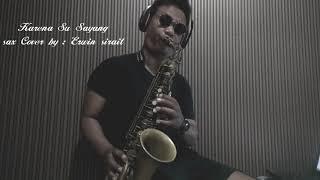 Karna Su Sayang_(NEAR Feat DIAN SOROWEA) Saxophone Cover By Erwin Sirait