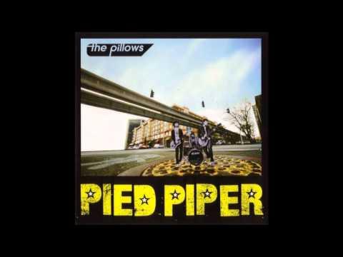 The Pillows - Pied Piper (Full Album) (2008)