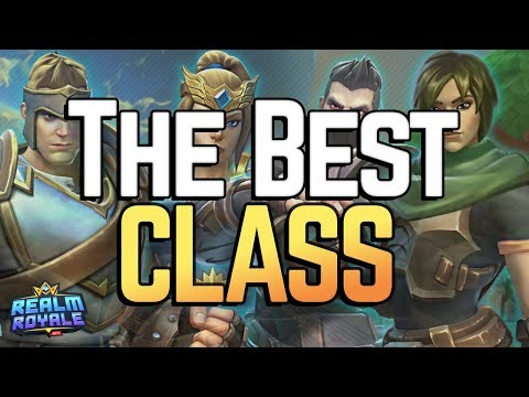 The Best Class in Realm Royale for PS4 / Xbox / PC? [Patch 15]