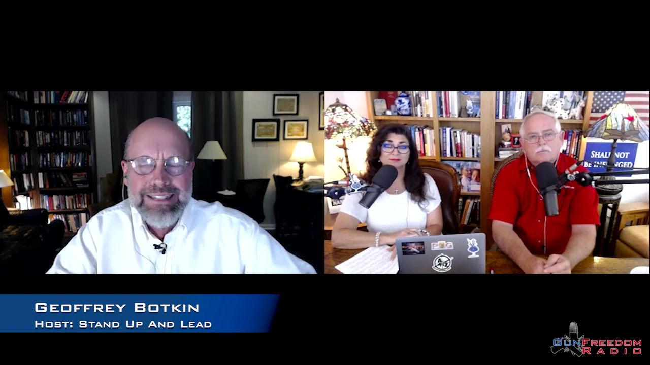 GunFreedomRadio EP343 Stand Up And Lead with Geoffrey Botkin