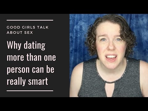 Why Dating More Than One Person Can Be Really Smart