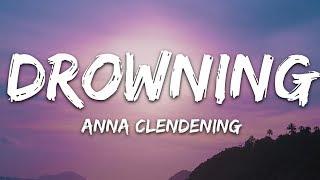 Anna Clendening - Drowning (Lyrics)