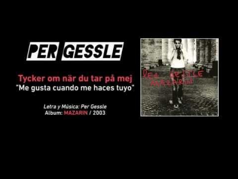 "PER GESSLE — ""Tycker om när du tar på mej"" (Subtítulos Español + Sueco)"