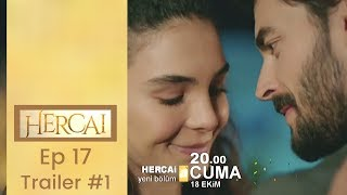 Hercai ❖ Ep 17 Trailer #1 ❖ Akin Akinozu ❖  English ❖  2019