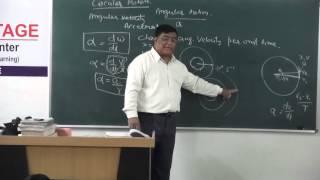 XI-4.12.Circular motion (2014) Pradeep Kshetrapal Physics