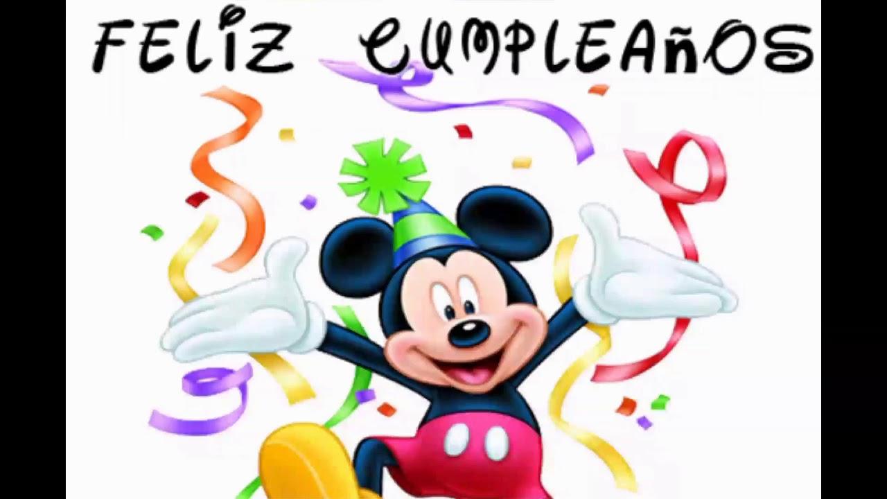 Feliz Cumpleaños Canción Con Mickey Mouse Youtube
